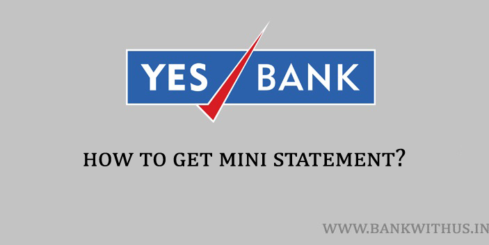 Steps to Get Yes Bank Mini Statement