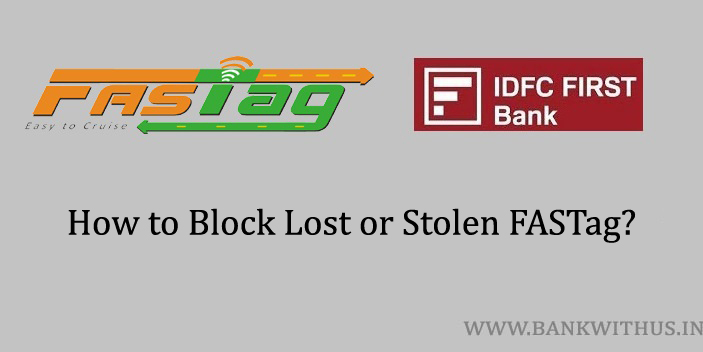 Block IDFC FIRST Bank FASTag