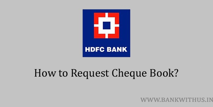 Steps to Request Cheque Book in HDFC Bank