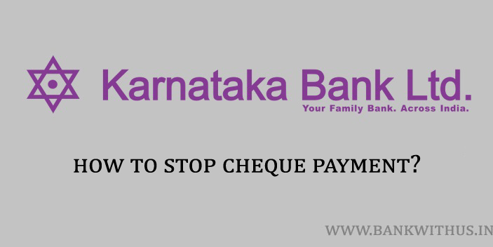 Stop Cheque Payment in Karnataka Bank