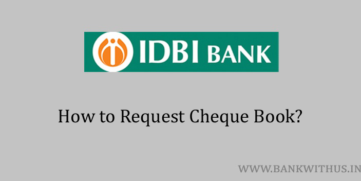 Steps to Request Cheque Book in IDBI Bank