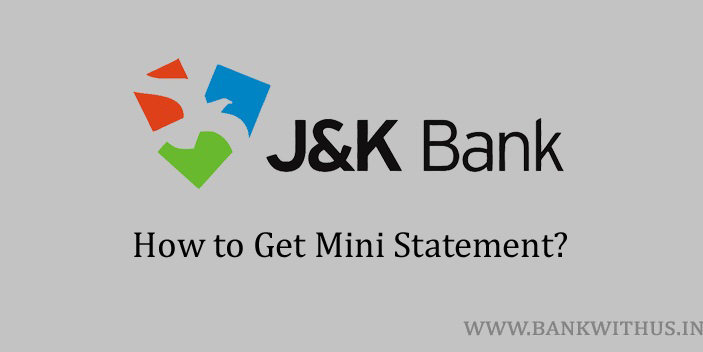 Steps to Get Mini Statement in Jammu and Kashmir Bank