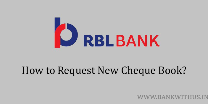 Steps to Request Cheque Book in RBL Bank