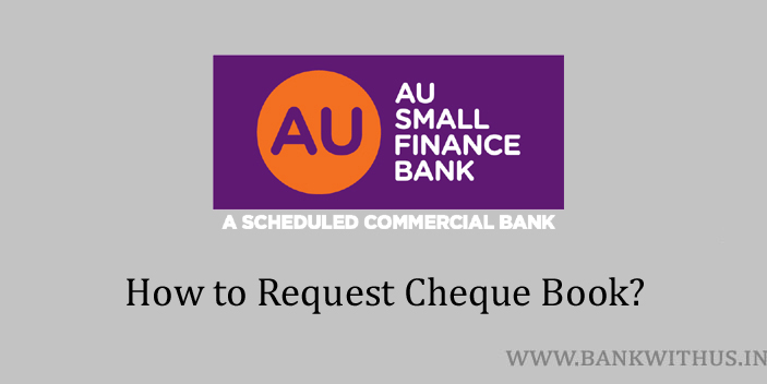 Request Cheque Book in AU Small Finance Bank