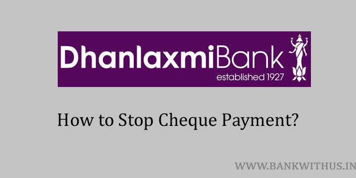 Stop Cheque Payment in Dhanlaxmi Bank