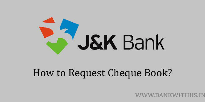 Request Cheque Book in Jammu and Kashmir Bank