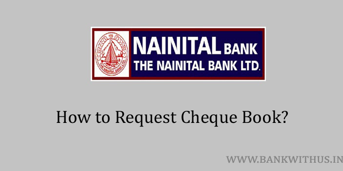 Request Cheque Book in Nainital Bank