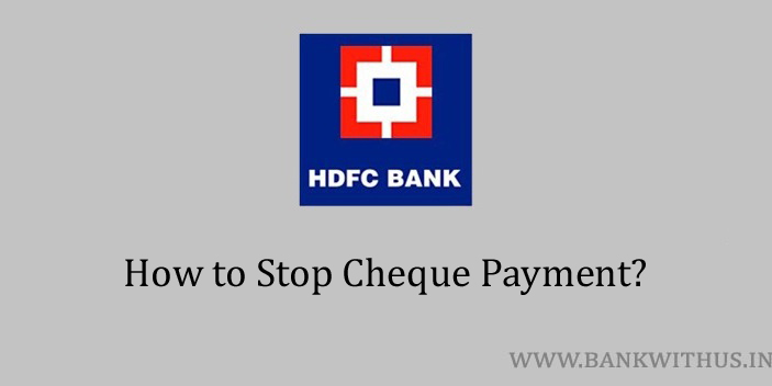 Stop Cheque Payment in HDFC Bank