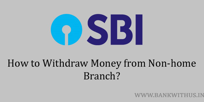 SBI Non-home branch Withdrawal