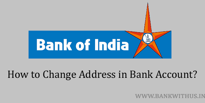 Change Address in Bank of India Account