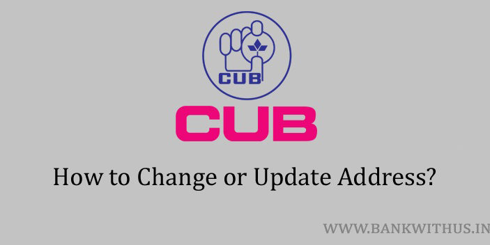 Steps to Change Address in City Union Bank Account