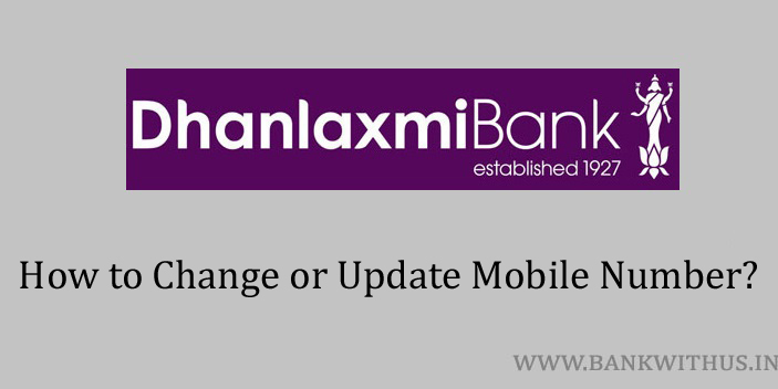 Change Mobile Number in Dhanlaxmi Bank Account