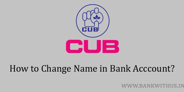 Change Name in City Union Bank Account