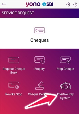 """Tap on """"Positive Pay"""" in YONO App"""
