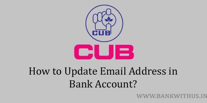 Update Email Address in City Union Bank Account