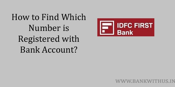Which Number is Registered with IDFC FIRST Bank account