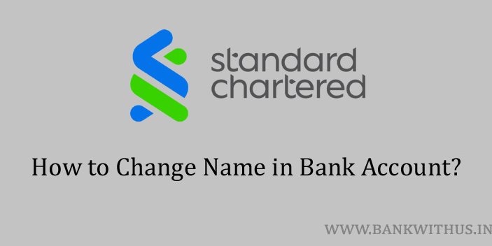 Change Name in Standard Chartered Bank Account