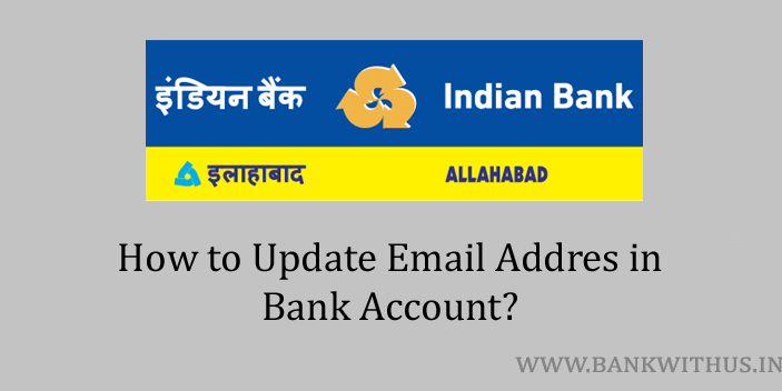 Update Email Address in Indian Bank Account